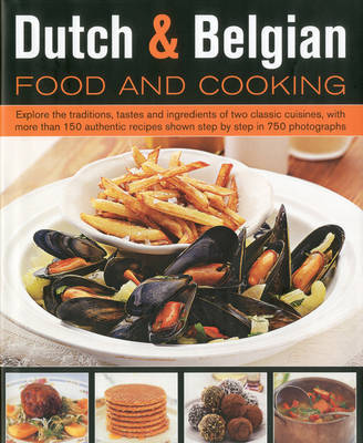 Dutch and Belgian Food and Cooking (Hardback)