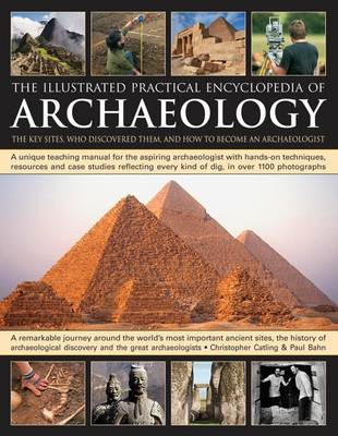 Illustrated Practical Encyclopedia of Archaeology (Hardback)
