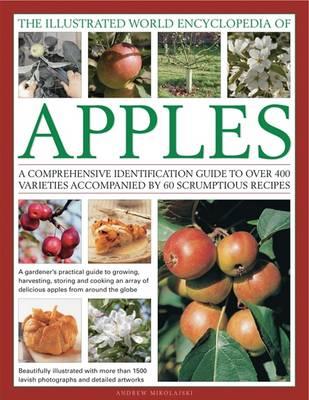 Illustrated World Encyclopedia of Apples (Hardback)