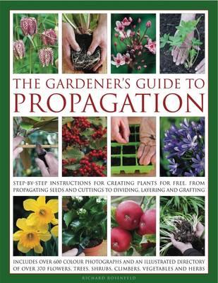 Gardener's Guide to Propagation (Hardback)