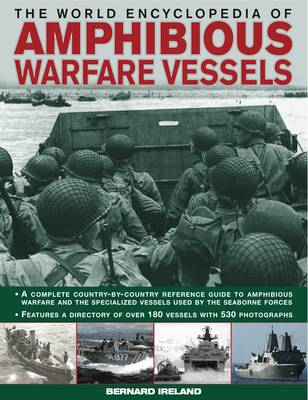 World Encyclopedia of Amphibious Warfare Vessels (Hardback)