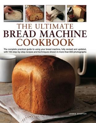 Ultimate Bread Machine Cookbook (Hardback)