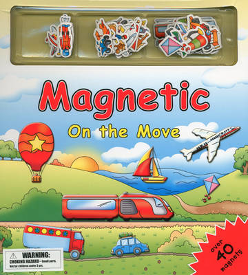 Magnetic on the Move (Hardback)