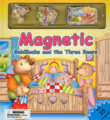 Magnetic Goldilocks and the Three Bears (Board book)