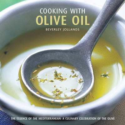 Cooking With Olive Oil (Hardback)