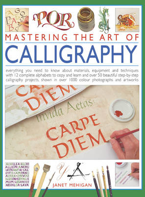 Mastering the Art of Calligraphy (Hardback)