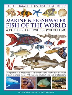 Ultimate Illustrated Guide to Marine and Freshwater Fish of the World (Hardback)