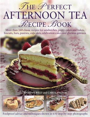 Perfect Afternoon Tea Recipe Book (Hardback)
