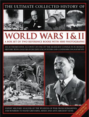 Ultimate Collected History of World Wars I & II (Hardback)