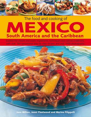 Food and Cooking of Mexico, South America and the Caribbean (Hardback)