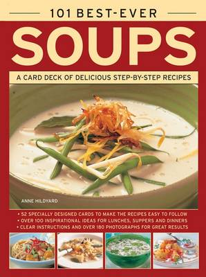 101 Best-Ever Soups: A Card Deck of Delicious Step-by-Step Recipes (in a Tin)