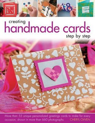 Creating Handmade Cards Step By Step By Cheryl Owen Waterstones