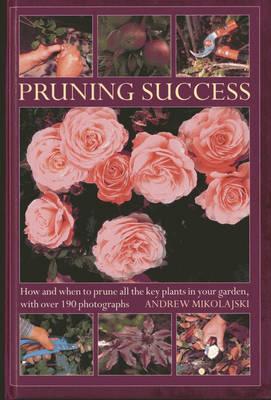 Pruning Success (Hardback)
