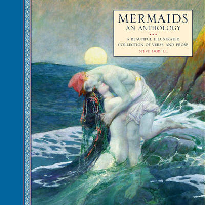 Mermaids: An Anthology (Hardback)