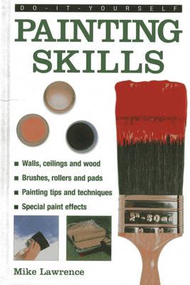 Do It Yourself Painting Skills (Hardback)