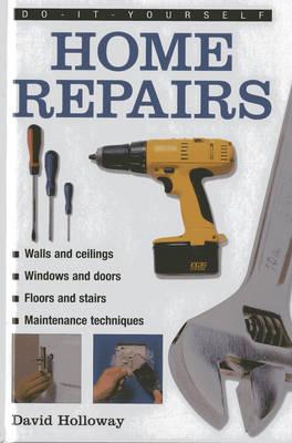 Do It Yourself Home Repairs (Hardback)