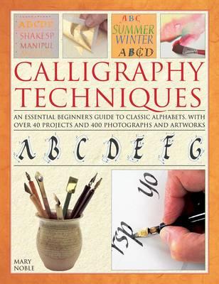 Calligraphy Techniques (Hardback)