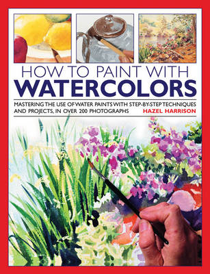 How to Paint With Watercolors (Hardback)