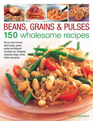 Beans, Grains and Pulses (Hardback)