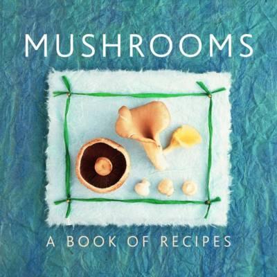 Mushrooms (Paperback)