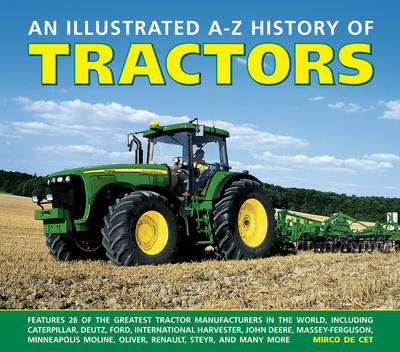 Illustrated A-Z History of Tractors (Hardback)