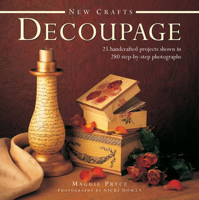 New Crafts: Decoupage (Hardback)