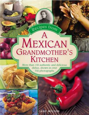 Recipes from a Mexican Grandmother's Kitchen (Hardback)