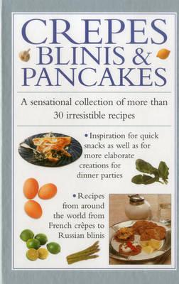 Crepes, Blinis & Pancakes (Hardback)