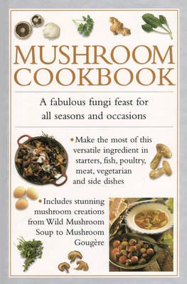 Mushroom Cookbook (Hardback)