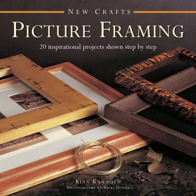 New Crafts: Picture Framing (Hardback)