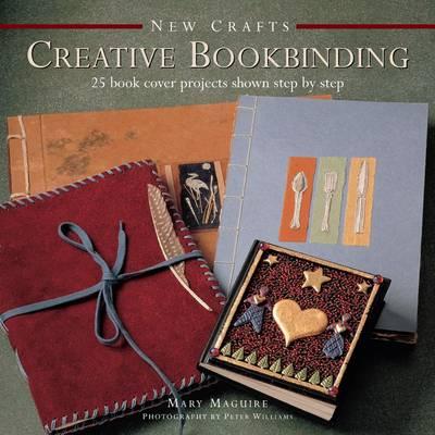 New Crafts: Creative Bookbinding (Hardback)