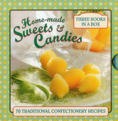 Home-Made Sweets & Candies (Hardback)