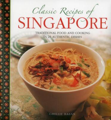 Classic Recipes of Singapore (Hardback)