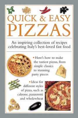 Quick & Easy Pizzas (Hardback)