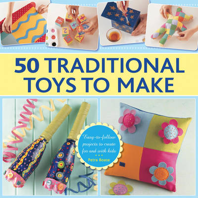 50 Traditional Toys to Make (Hardback)