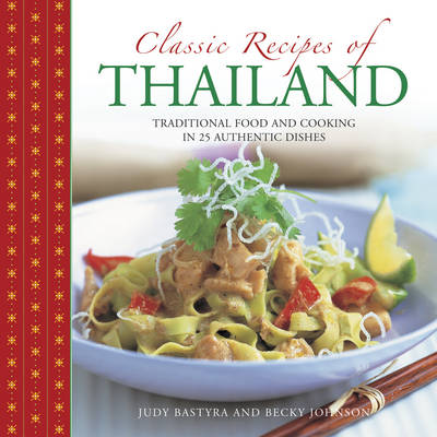 Classic Recipes of Thailand (Hardback)