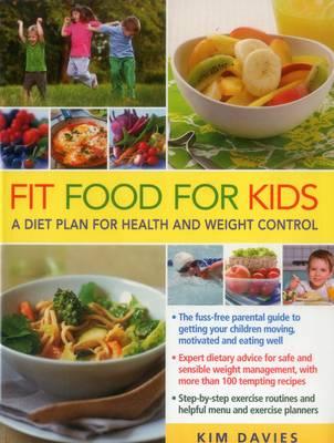 Fit Food for Kids (Paperback)