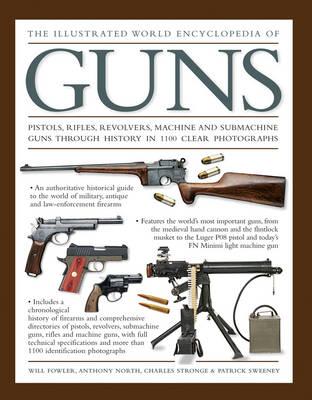 Illustrated World Encyclopedia of Guns (Hardback)