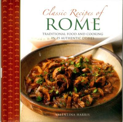 Classic Recipes of Rome (Paperback)
