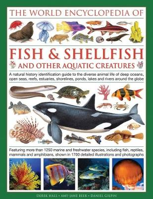 World Encyclopedia Of Fish & Shellfish And Other Aquatic Creatures (Hardback)