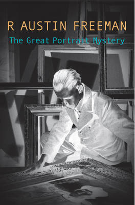 The Great Portrait Mystery - Dr. Thorndyke 8 (Paperback)