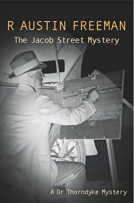 The Jacob Street Mystery - Dr. Thorndyke 27 (Paperback)