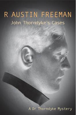 John Thorndyke's Cases - Dr. Thorndyke 2 (Paperback)