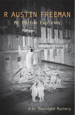 Mr Polton Explains - Dr. Thorndyke 26 (Paperback)