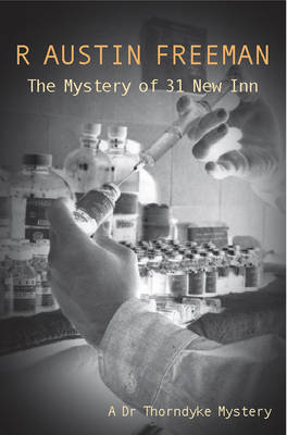 "The Mystery Of 31 ""New Inn"" - Dr. Thorndyke 4 (Paperback)"