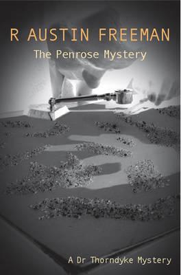 The Penrose Mystery - Dr. Thorndyke 23 (Paperback)