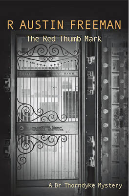 The Red Thumb Mark - Dr. Thorndyke 1 (Paperback)