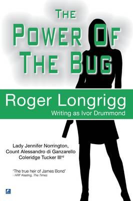 The Power Of The Bug: (Writing as Ivor Drummond) - Jennifer Norrington 5 (Paperback)