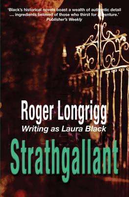Strathgallant: (Writing as Laura Black) (Paperback)