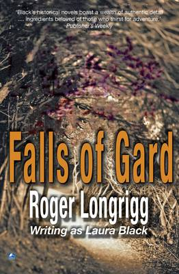 Falls Of Gard: (Writing as Laura Black) (Paperback)